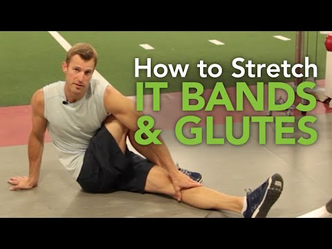 How to Stretch IT Bands and Glutes