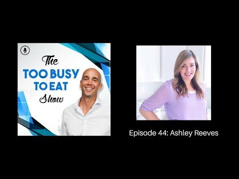 44: How to balance an expanding business, raising a family, and staying healthy with Ashley Reeves