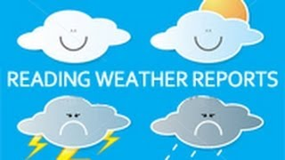 Reading Weather Reports