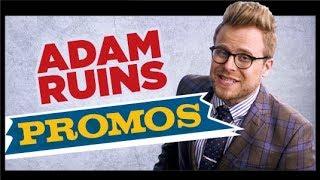 Adam Ruins Promos
