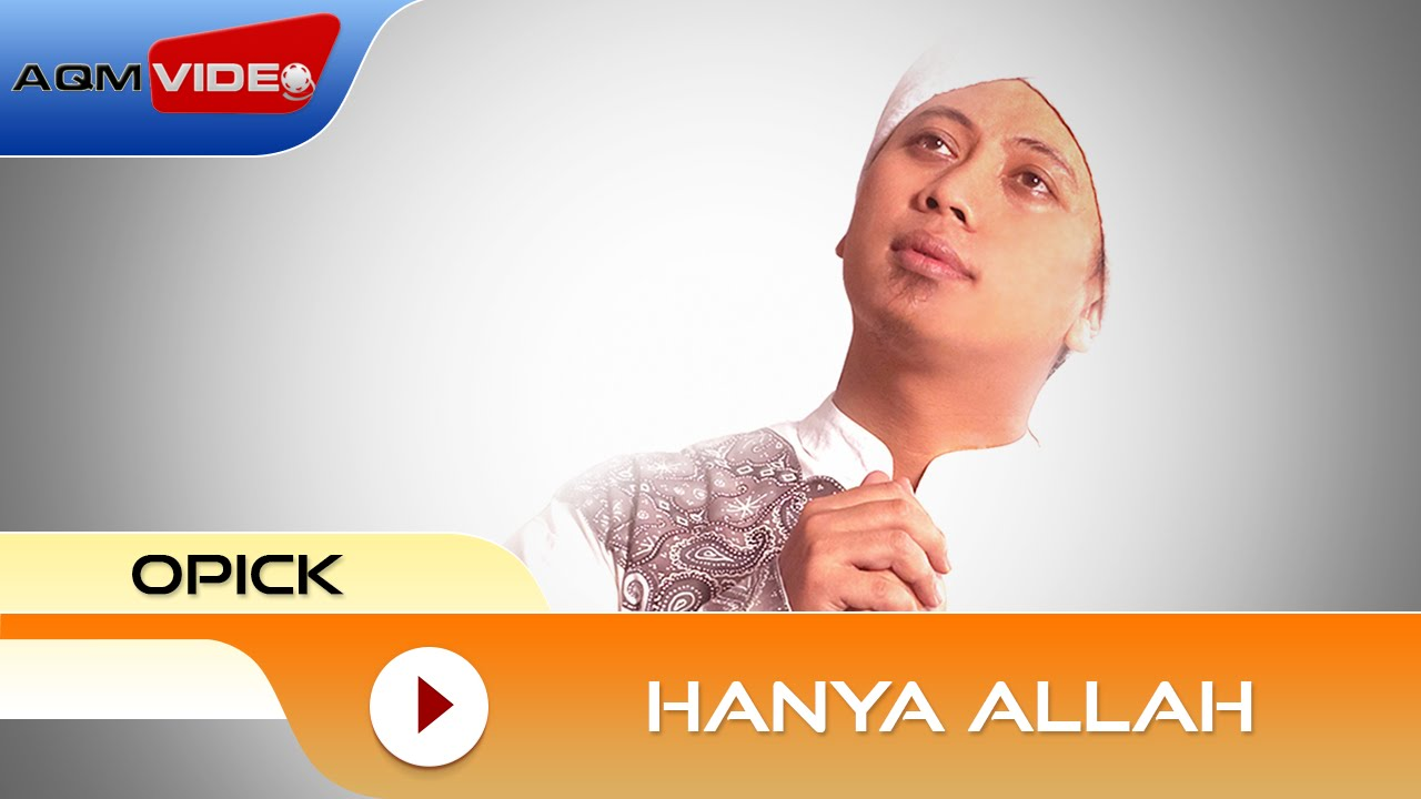 Download Opick - Hanya Allah MP3 Gratis