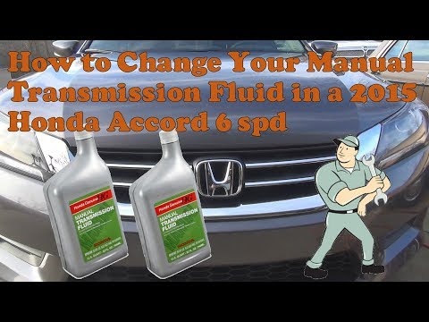 How to change your manual transmission fluid in your 2015 honda accord 6 spd