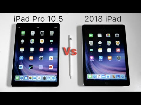 2018 iPad vs iPad Pro 10.5 - Full Comparison