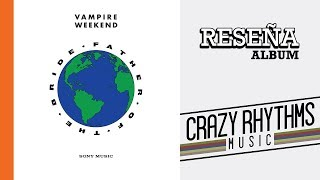 Download Vampire Weekend - Father OF The Bride | RESEÑA Video