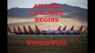 Airlines begin to Collapse around the World - April 22 2020 UPDATE