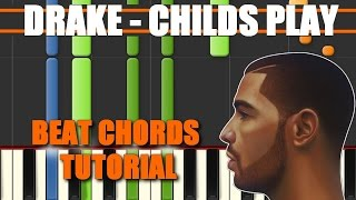 CHILDS PLAY (Drake) Beat Chords Tutorial on Piano SYNTHESIA