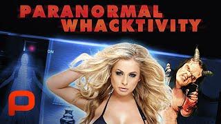 Paranormal Whacktivity (Full Movie) Comedy, Parody, Horror
