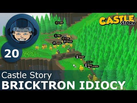 BRICKTRON IDIOCY - Castle Story: Ep. #20 - Gameplay & Walkthrough