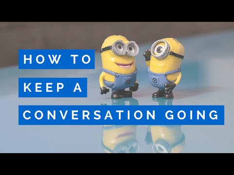 How to Keep a Conversation Going | Have Endless Topics to Talk About