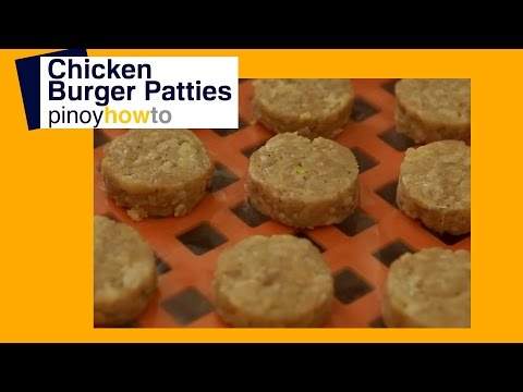 How to make Chicken Burger Patties Recipe | PinoyHowTo