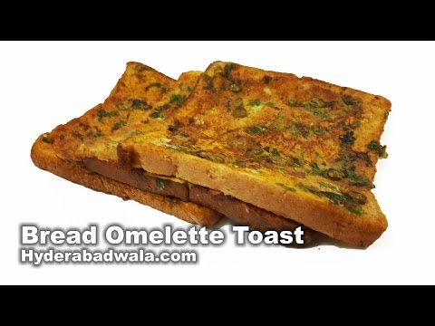 Bread Omelette Toast Recipe Video – How to Make Anda Bread Toast at Home – Easy & Simple