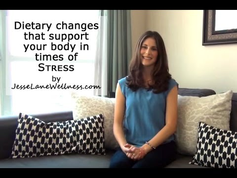 Dietary Changes that Support Your Body in Times of Stress