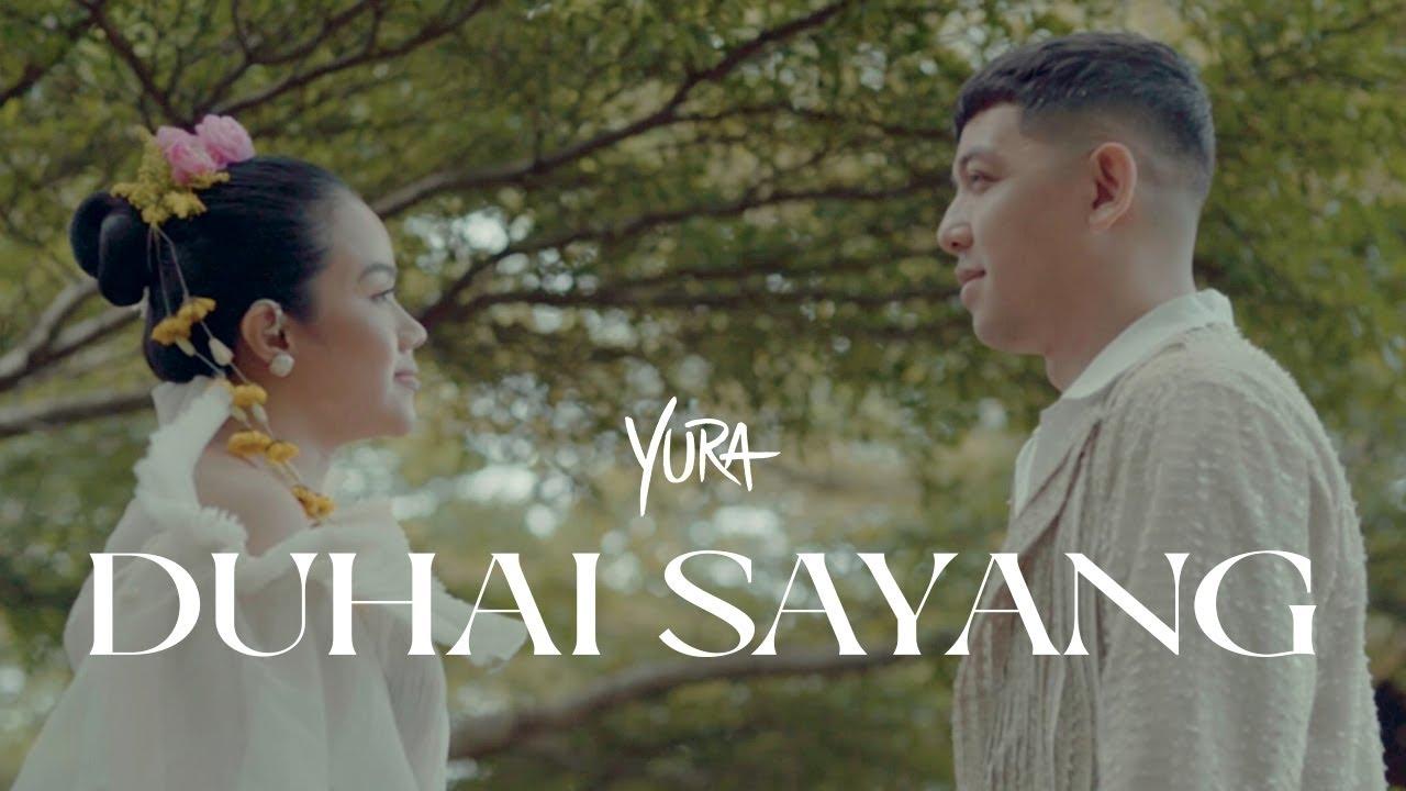 Yura Yunita - Duhai Sayang