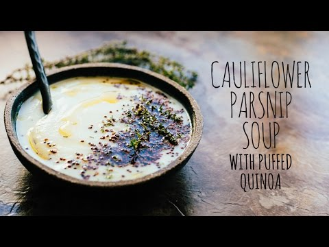 Cauliflower Parsnip Soup with Puffed Quinoa