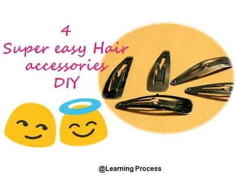 Diy Hair accessories: 4 quick and easy ways to restyle your plain hair clips | Learning Process