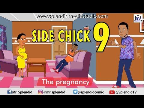 Skit : Splendid TV - Side Chick Part 9