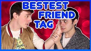 BESTEST FRIEND TAG!   Thomas Sanders