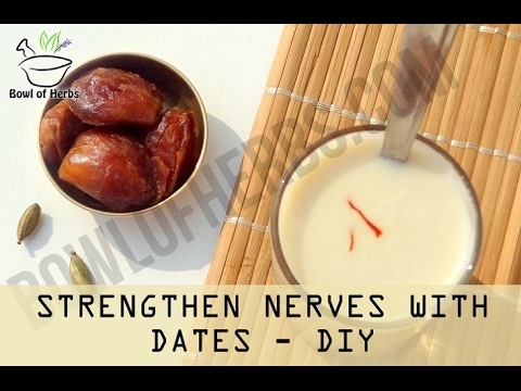 How to Use Date Fruits To Strengthen Nerves - Recipe | Bowl Of Herbs