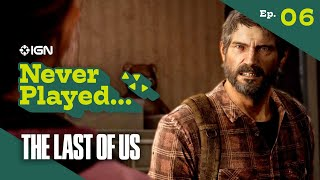 Never Have I Ever Played... The Last of Us - Episode 6 (The Dam and University)