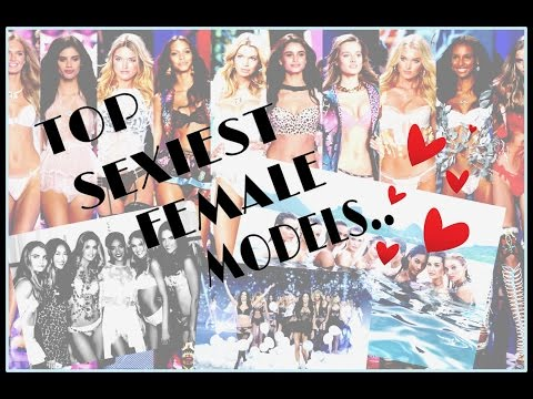 Top Sexiest Female Models of 2016.