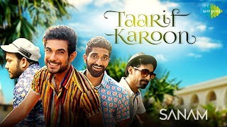 Taarif Karoon Kya Uski | Recreated | तारीफ़ करूँ क्या उसकी |  SANAM
