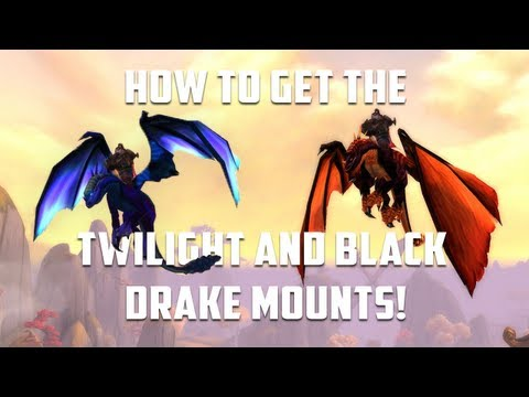 WoW - How To Get The Black and Twilight Drake Mounts