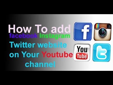 how to add facebook ,Twitter Instagram link to youtube channel Hindi