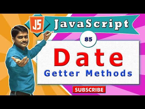 JavaScript tutorial 102 - Date object - Getter Methods