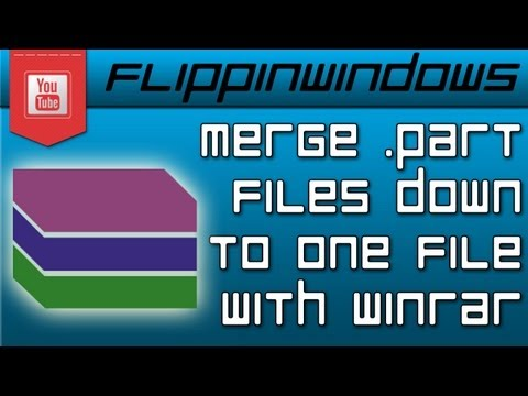 How to merge .part files using WinRar