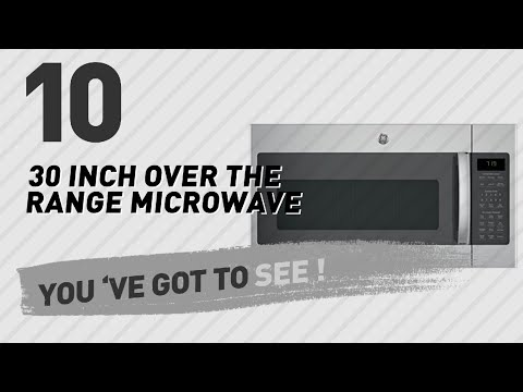 30 Inch Over The Range Microwave // New & Popular 2017