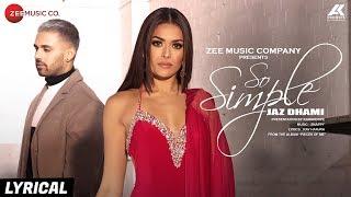 So Simple - Lyrical | Jaz Dhami | Bambi Bains | Snappy | Rav Hanjra