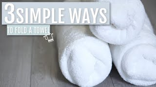 3 Simple Ways to Fold a Bath Towel   Rescue My Space