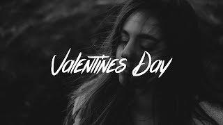 LANY - Valentine's Day (Lyrics)