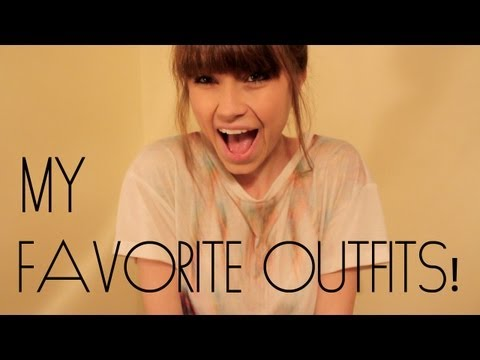 My Favorite Outfits!