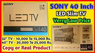 Fake or Orignal LED TV SONY, Samsung || सावधान रहें Orignal Product लेते समय || Verry Low Price