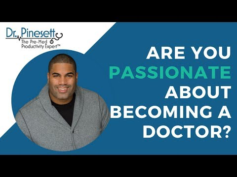 Are You Passionate About Becoming a Doctor?
