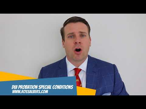 DUI Probation Special Conditions