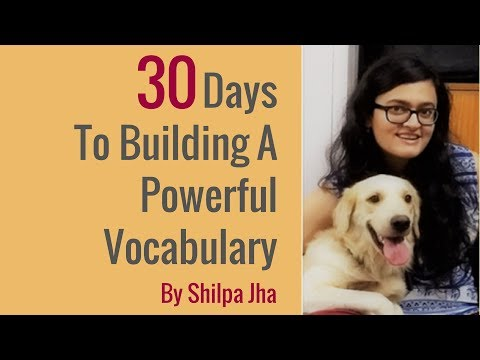 30 Days To Building A Powerful Vocabulary By Shilpa Jha