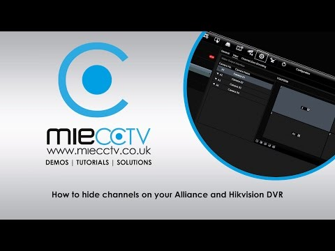 How to hide your CCTV camera from live view on your Hikvision and Alliance DVRs