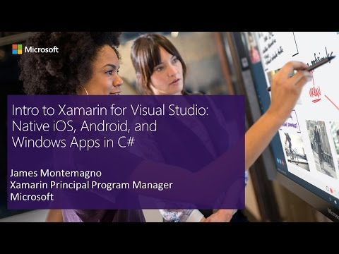 Intro to Xamarin for Visual Studio: Native iOS, Android, and Windows Apps in C#