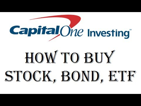 How to Start Investing - Purchase Stocks, Bonds, ETFs, Mutual Funds - Captial One Investing