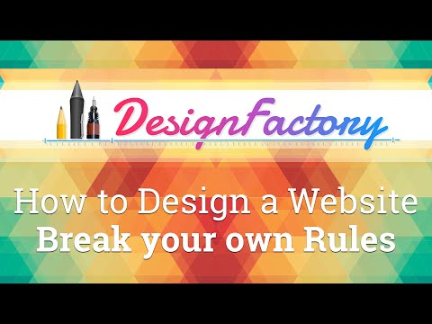 How to Design a Website - Break your own Rules