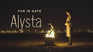 Download Far In Gate - Alysta Video