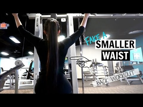 MAKE YOUR WAIST LOOK SMALLER | Back Workout