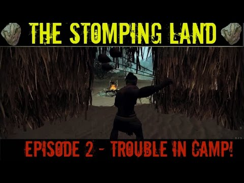 Let's Play: The Stomping Land - Episode 2 - Trouble In Camp! [HD]