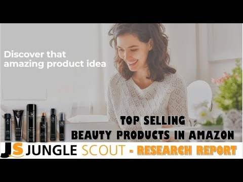 TOP SELLING PRODUCTS IN BEAUTY CATEGORY.  TOP 200 PRODUCTS IN BEAUTY CATEGORY  Junglescout Report