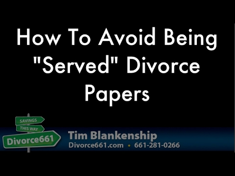 How To Avoid Being Served California Divorce Papers