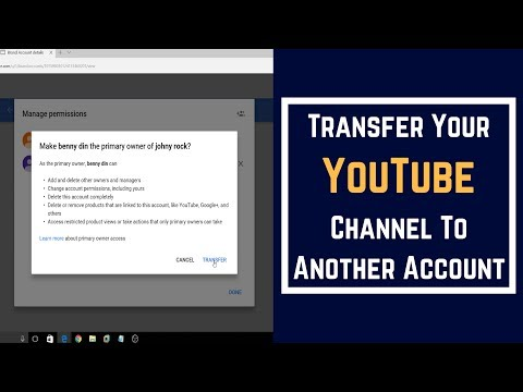 How to transfer YouTube channel to another Google account | Tutorial | 2017