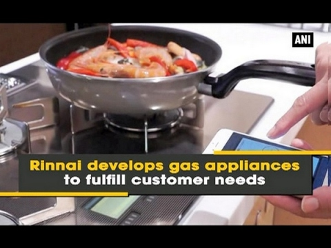 Rinnai develops gas appliances to fulfill customer needs - ANI #News