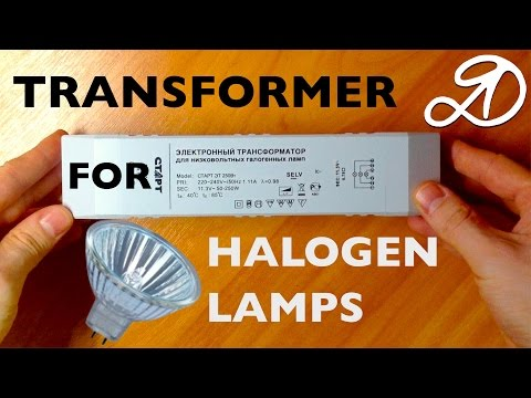 Transformer for halogen lamps. Overview and installation